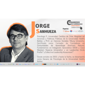 Congreso de Liderazgo 2021 – Módulo 9 – Jorge Sanhueza
