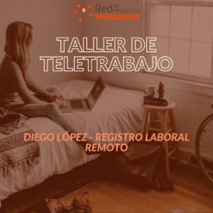 Taller de Teletrabajo – Modulo 5 – Diego López