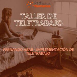 Taller de Teletrabajo – Modulo 4 – Fernando Arab