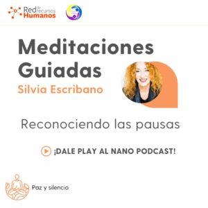 Nano podcast de reconociendo las pausas – Silvia escribano